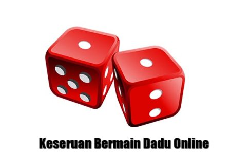 keseruan main dadu online