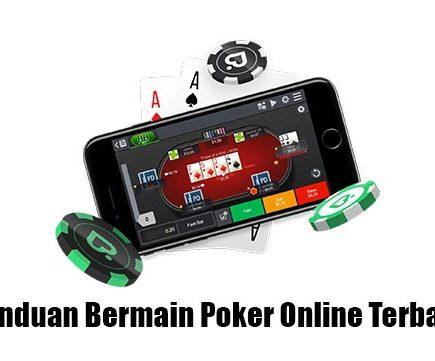 panduan bermain poker online terbaru